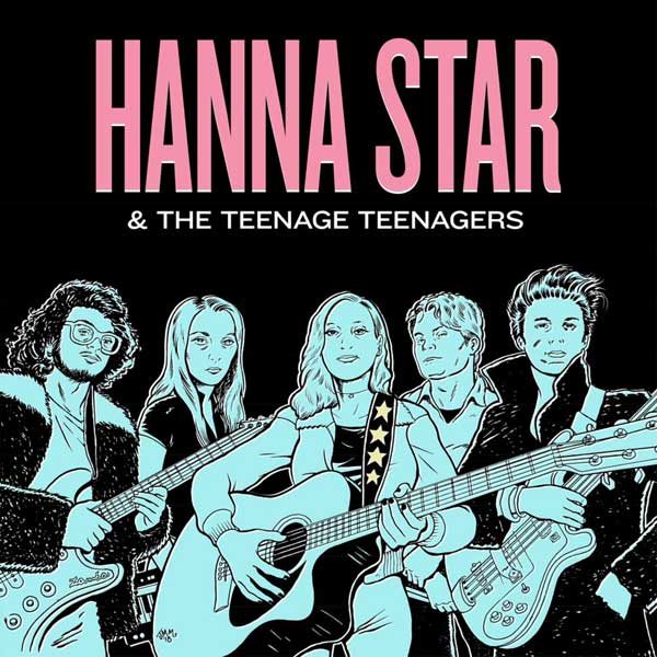 Hanna Star & The Teenage Teenagers (LP)