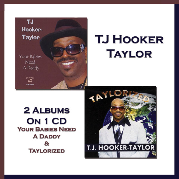 2 Albums On 1 CD: Your Babies Need A Daddy & Taylorized