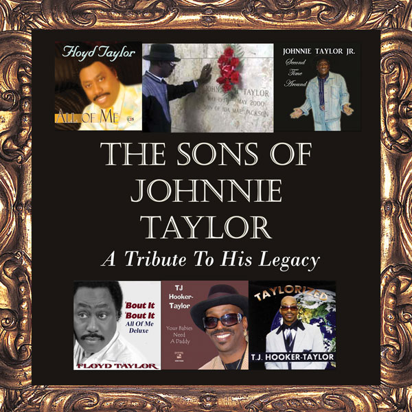 The Sons Of Johnnie Taylor