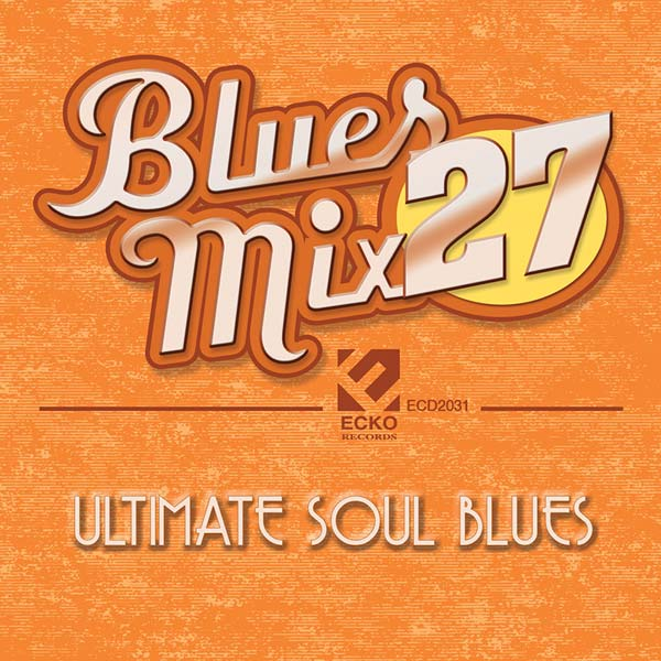 Blues Mix 27: Ultimate Soul Blues