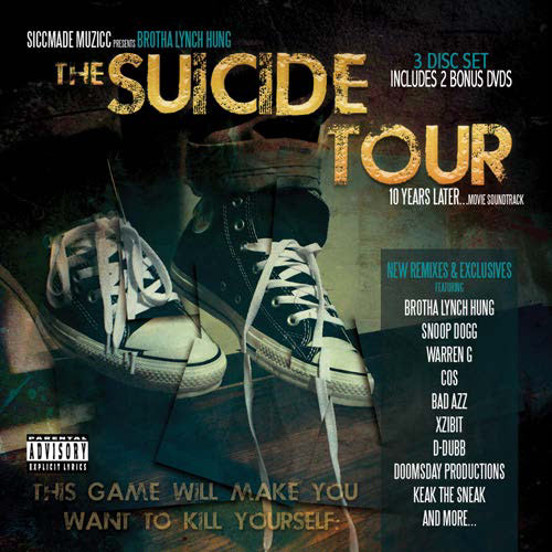Brotha Lynch Hung Presents The Suicide Tour: 10 Years Later