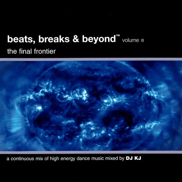 Beats Breaks Beyond Volume 3 The Final Frontier Select O Hits