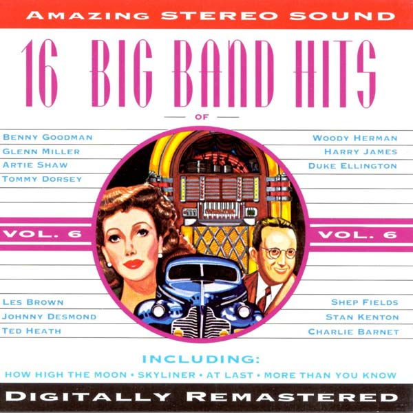 16 Big Band Hits, Vol. 6 (Cassette)