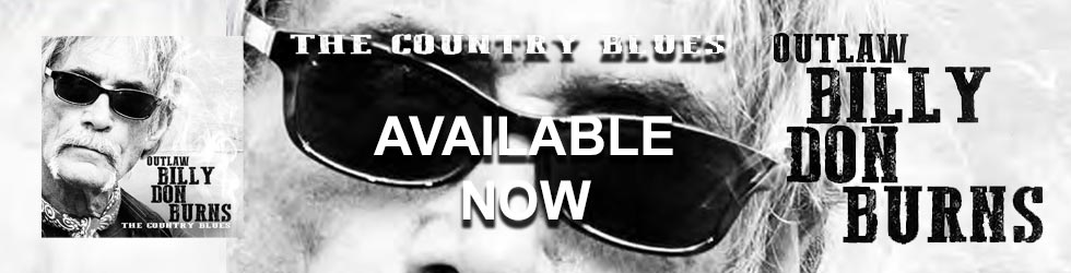 Billy Don Burns - The Country Blues