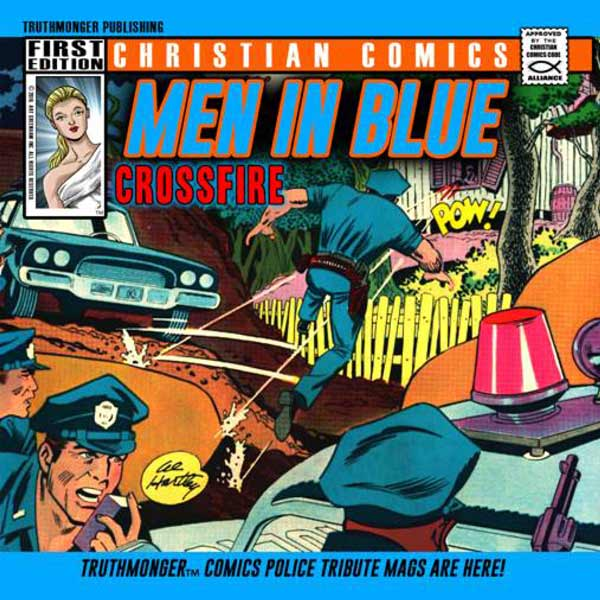 Truthmonger Comics Group / Art Greenhaw Presents Men In Blue / Crossfire Police Tribute Album