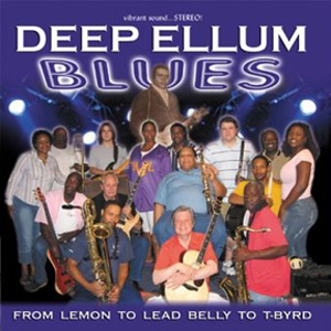 Deep Ellum Blues: From Lemon To Lead Belly To T-Byrd