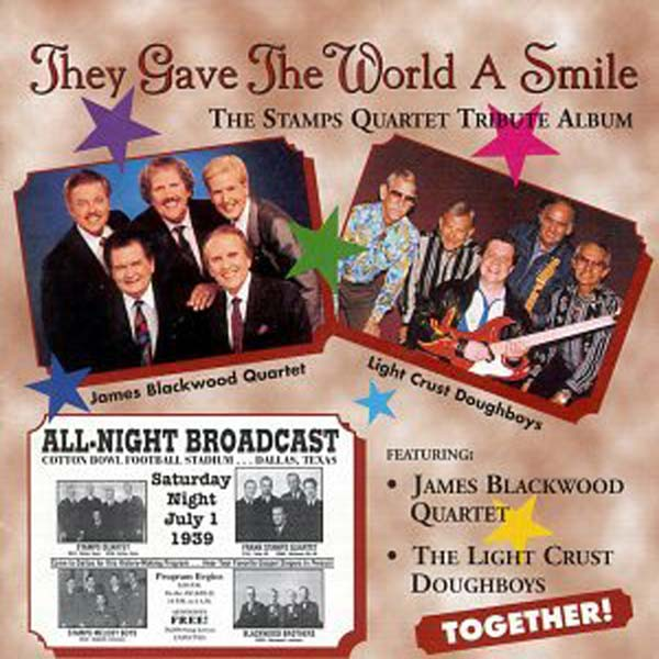 They Gave The World A Smile: Stamps Quartet Tribute Album