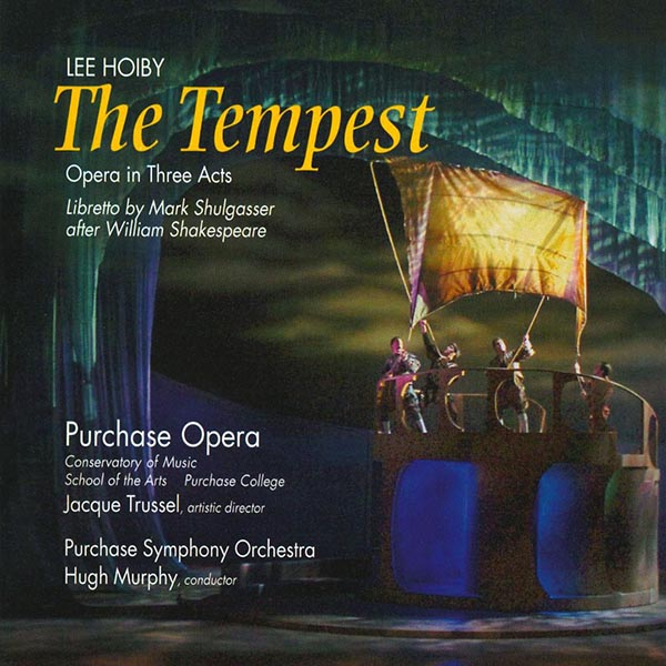 Lee Hoiby: The Tempest (2 CD)