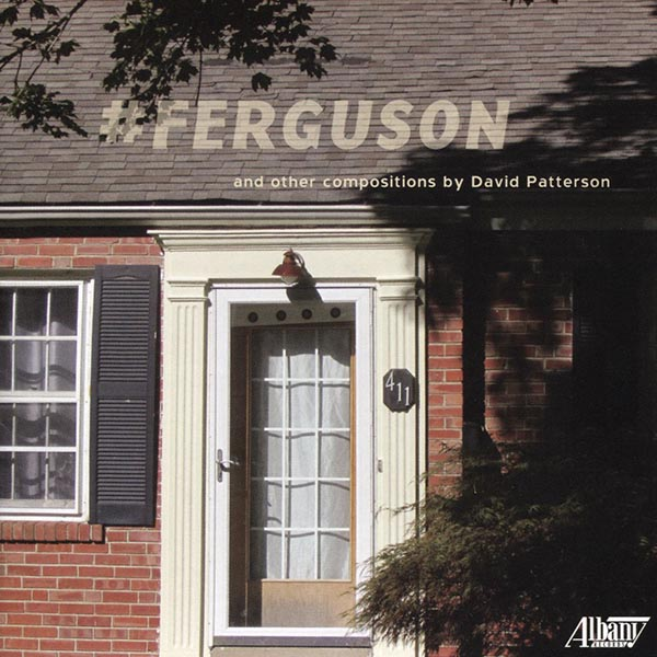 #FERGUSON & Other Compositions by David Patterson