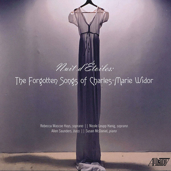 Nuit d'Étoiles: The Forgotten Songs of Charles-Marie Widor