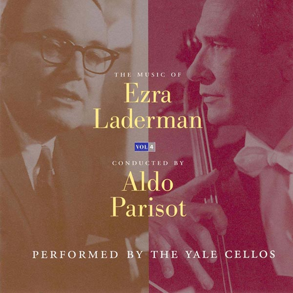 The Music Of Ezra Laderman, Vol. 4