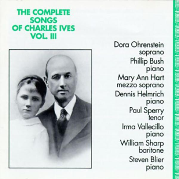 The Complete Songs of Charles Ives, Vol. 3