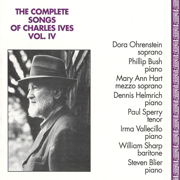 The Complete Songs of Charles Ives, Vol. 4