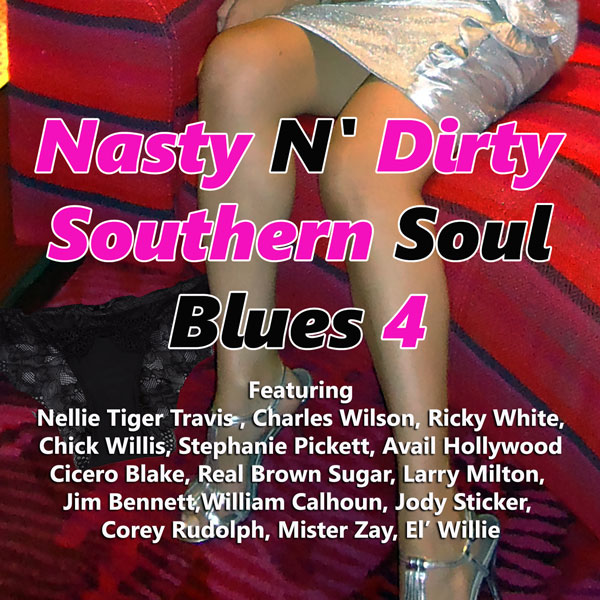 Nasty N' Dirty Southern Soul Blues 4