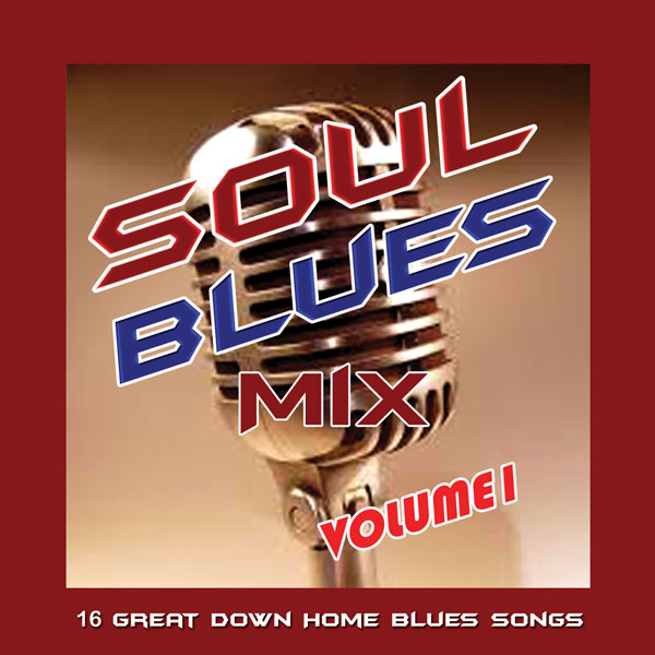 Soul Blues Mix, Vol. 1