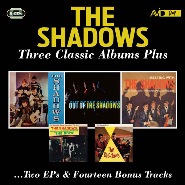 Three Classic Albums Plus: The Shadows / Out Of The Shadows / Meeting With The Shadows / The Boys (EP) / The Shadows (EP) (2 CD)