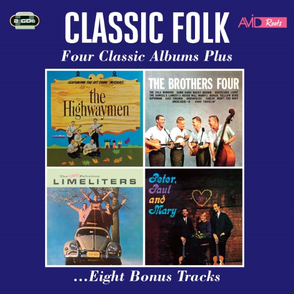 Classic Folk: Four Classic Albums Plus ...Eight Bonus Tracks