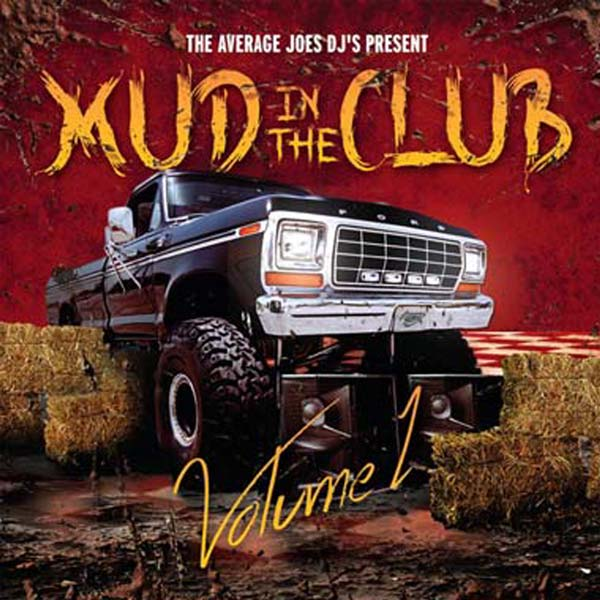 Mud In The Club, Volume 1