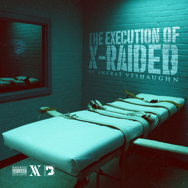 The Execution Of X-Raided