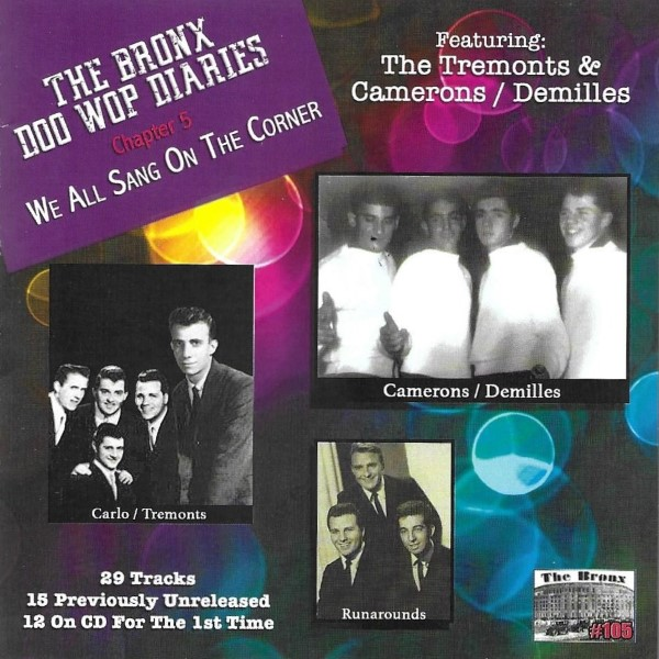 The Bronx Doo Wop Diaries, Chapter 5: We All Sang On The Corner