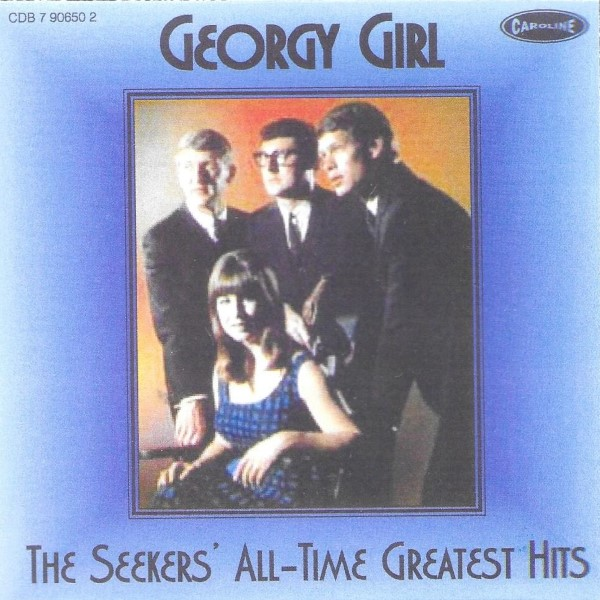 Georgy Girl: The Seekers' All-Time Greatest Hits
