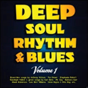 Deep Soul, Rhythm & Blues, Volume 1