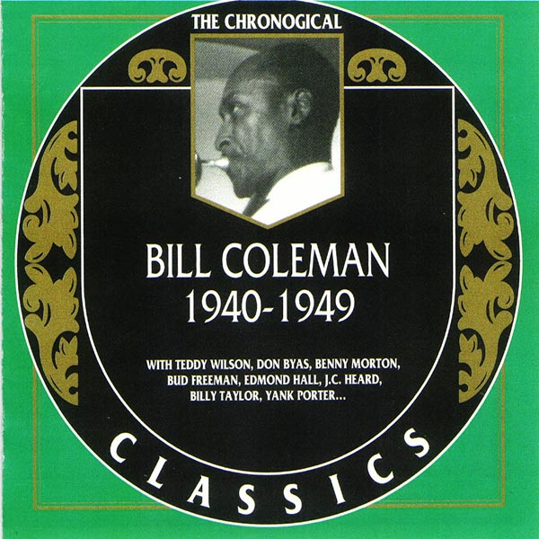 The Chronological Bill Coleman: 1940-1949