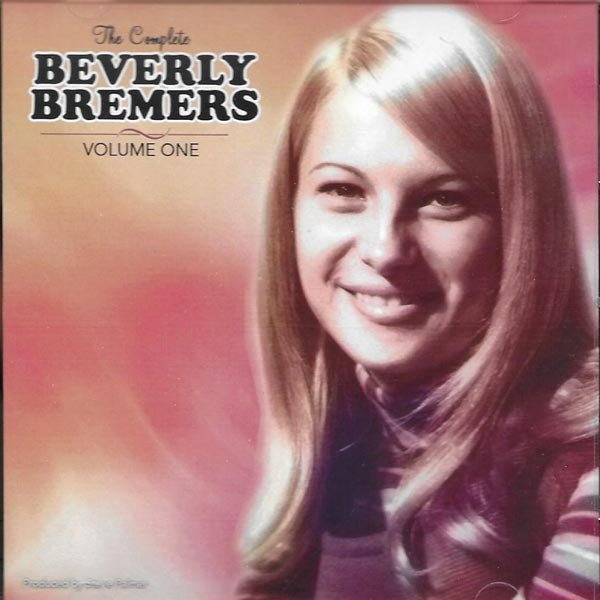 The Complete Beverly Bremers, Volume One