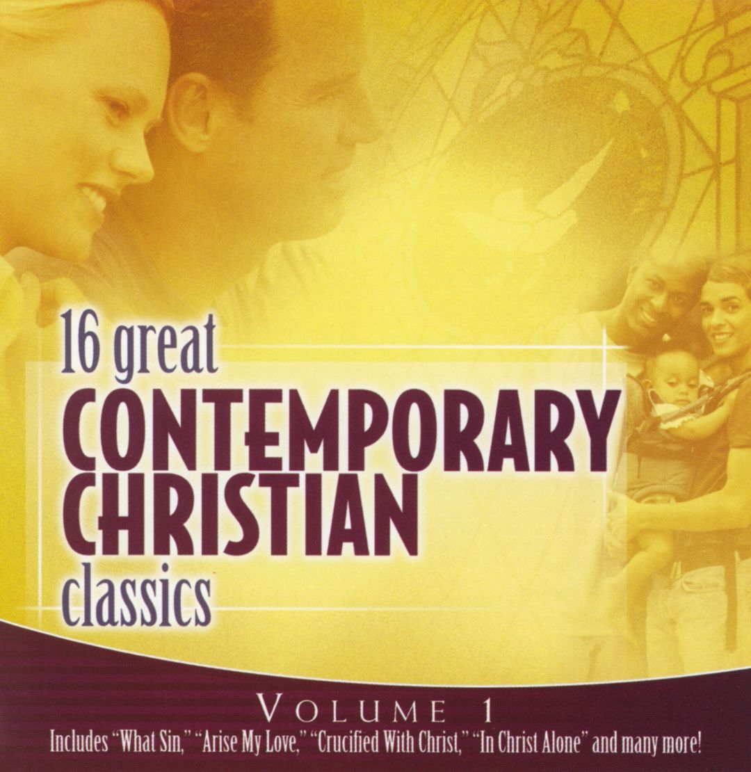 16 Great Contemporary Christian Classics, Volume 1