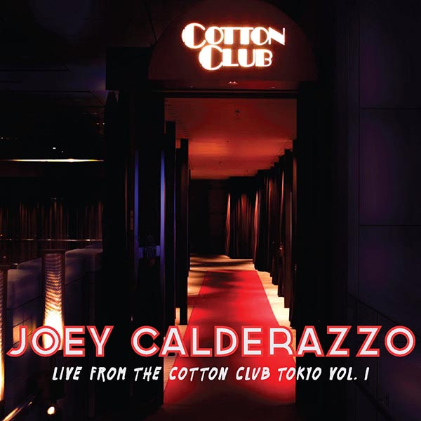 Live From The Cotton Club Tokyo, Vol. 1