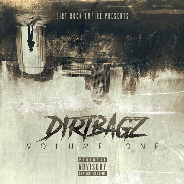 Dirtbagz, Volume One
