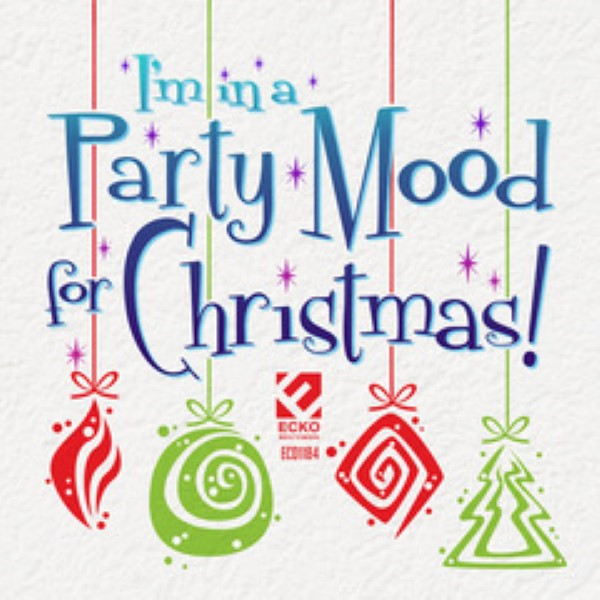 I'm In A Party Mood For Christmas!