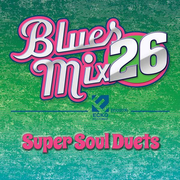 Blues Mix 26 Super Soul Duets Select O Hits