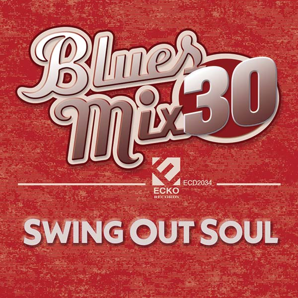 Blues Mix 30: Swing Out Soul