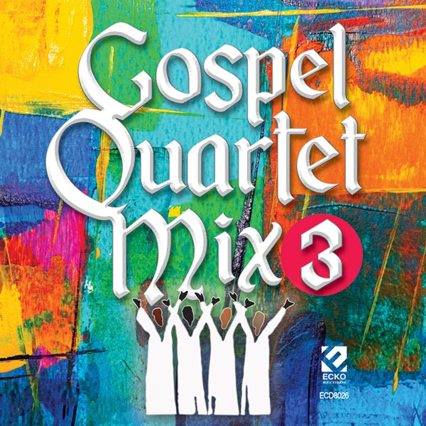 Gospel Quartet Mix 3