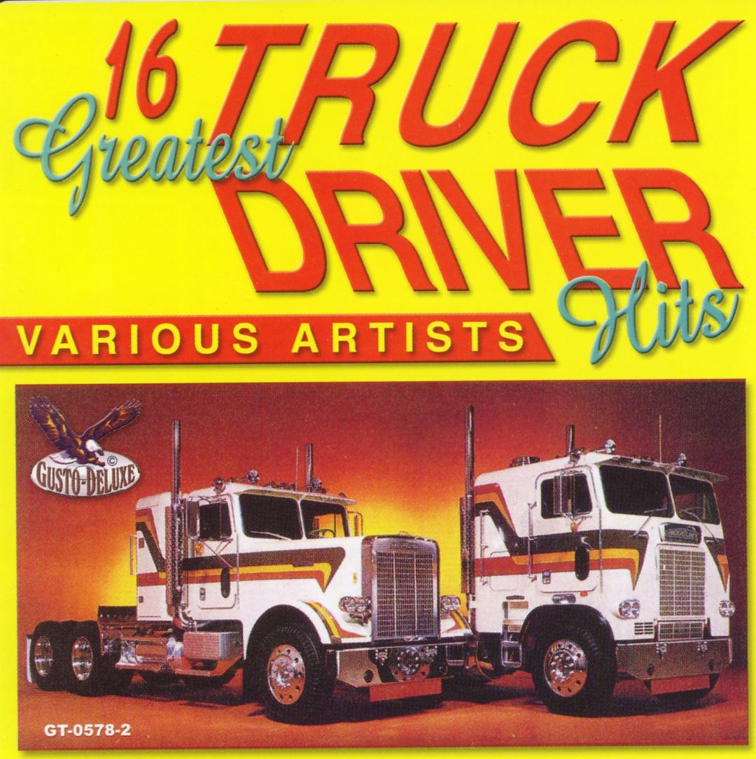 16 Greatest Truck Drivin Hits