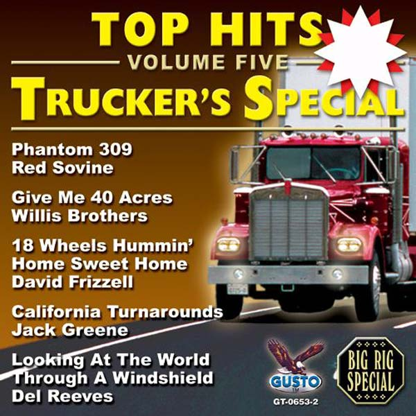 Top Hits, Volume 5: Trucker's Special (CD-5)