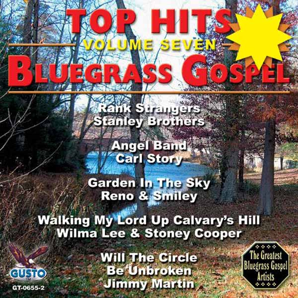 Top Hits, Volume 7: Bluegrass Gospel (CD-5)