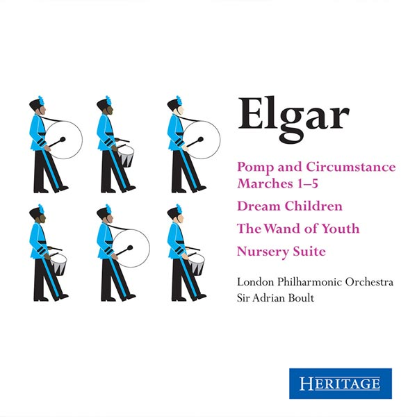 Elgar: Pomp and Circumstance Marches 1-5 / Dream Children / The Wand Of Youth / Nursery Suite