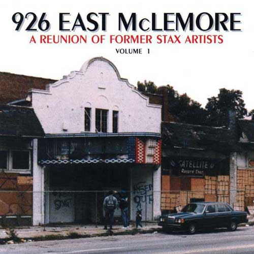 926 East McLemore: A Reunion Of Former Stax Artists, Volume 1