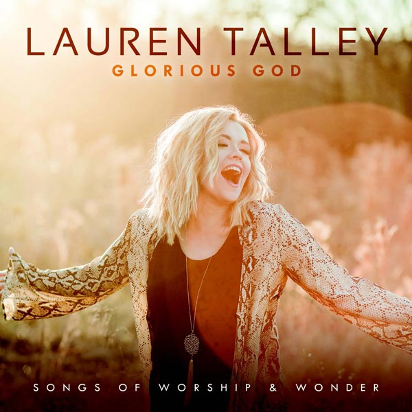Glorious God: Songs Of Worship & Wonder