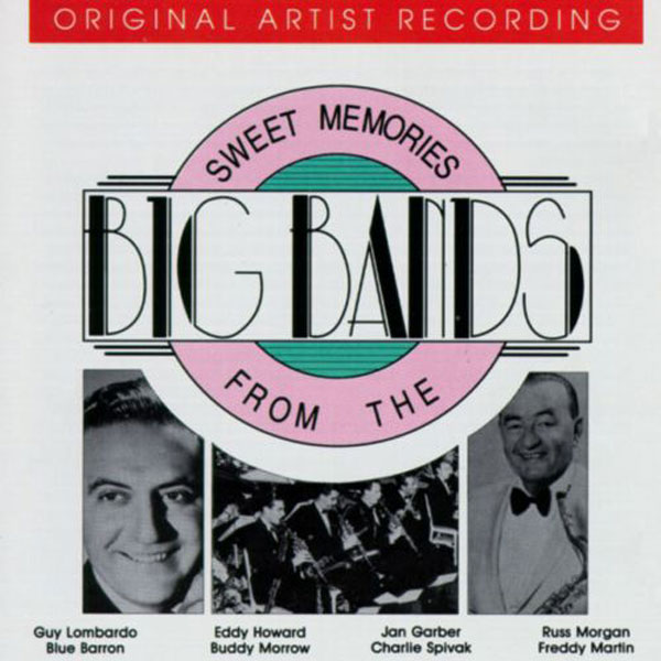 Sweet Memories From The Big Bands (Cassette)