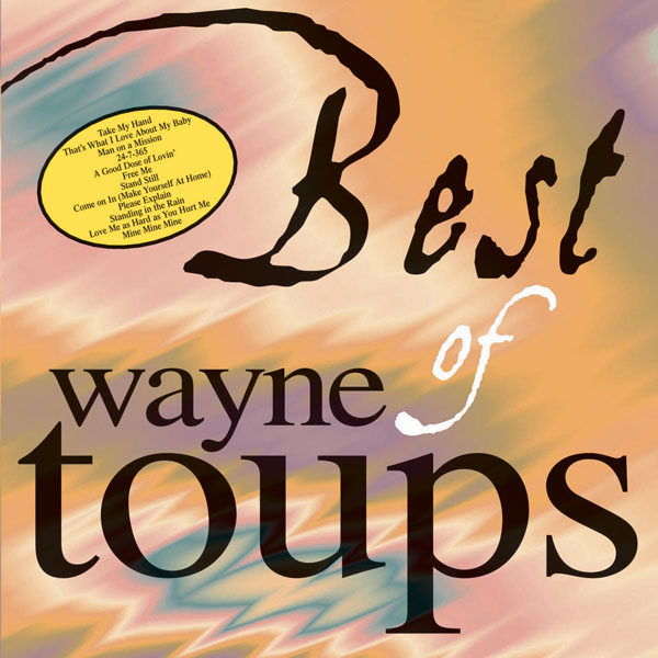 Best Of Wayne Toups