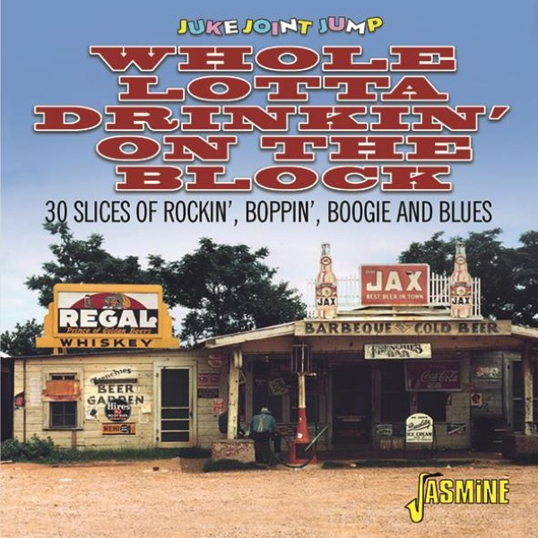 Juke Joint Jump: Whole Lotta Drinkin' On The Block