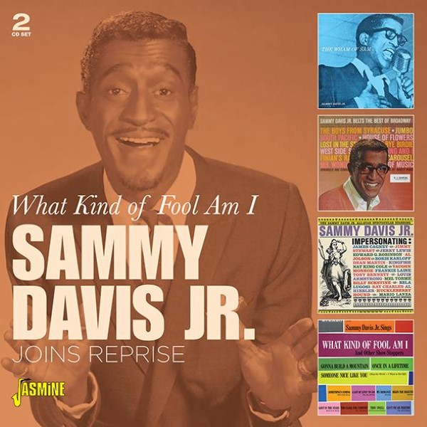 What King Of Fool Am I: Sammy Davis Jr. Joins Reprise (2 CD)