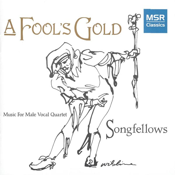 A Fool's Gold: Music For Male Vocal Quartet