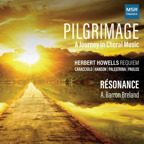 Pilgrimage: A Journey in Choral Music