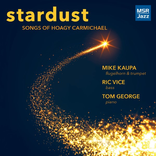 Stardust: Songs Of Hoagy Carmichael