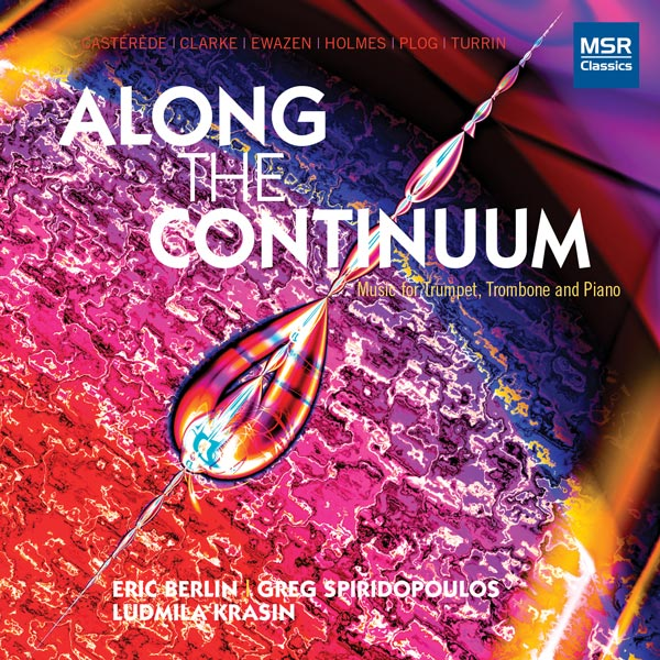 Along The Continuum: Music For Trumpet, Trombone And Piano