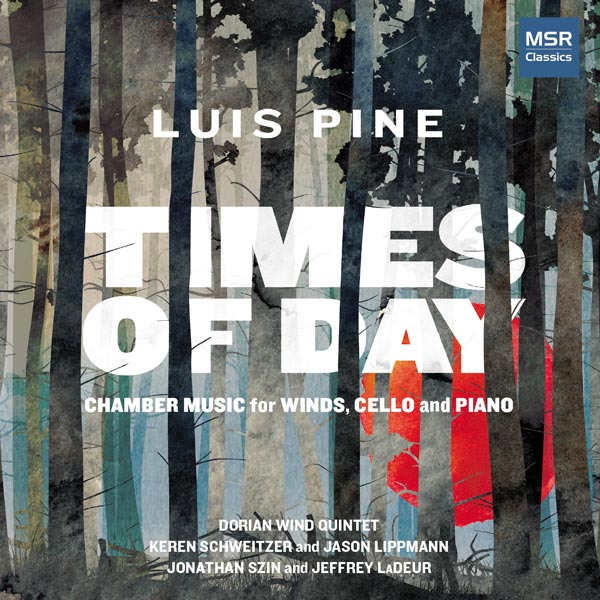 Luis Pine: Times Of Day - Chamber Music For Winds, Cello And Piano